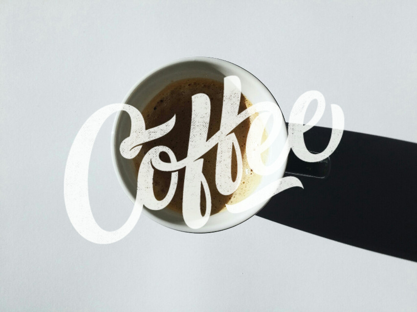 First, coffee  #coffee #freetoedit #photography #quotesandsayings  #typography #lettering